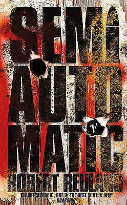 1 of 1 - Semiautomatic, Reuland, Robert, Used; Good Book