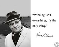 "Coach Vince Lombardi Green Bay Packers "" only"" Quote 8 x 10 Photo Picture # sf1"