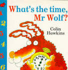 What's the Time, Mr.Wolf? by Colin Hawkins (Paperback, 1994)