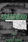 Greenwood: A Novel by Herbert G. McCann (Hardback, 2008)