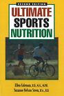 Ultimate Sports Nutrition by Suzanne Nelson Steen, Ellen Coleman (Paperback, 2000)