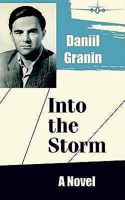 1 of 1 - USED (VG) Into the Storm: A Novel by Daniil Granin