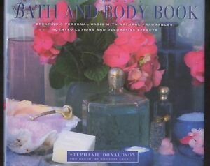 034-BATH-AND-BODY-BOOK-034-Create-a-personal-oasis-with-Natural-Fragrances-amp-Lotions