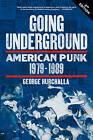 Going Underground: American Punk 1979-1989 by George Hurchalla (Paperback, 2016)
