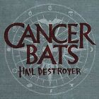 Hail Destroyer by Cancer Bats (CD, Jun-2008, Blackmarket Activities)