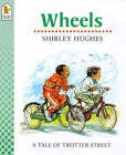 Wheels by Shirley Hughes (Paperback, 1999)