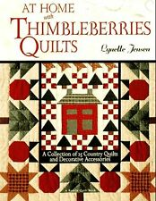At Home with Thimbleberries Quilts : A Collection of 25 Country Quilts and Decorative Accessories by Lynette Jensen and Jenson Jenson (1997, Hardcover, Revised)