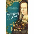 Elizabeth of York by Alison Weir (Paperback, 2014)