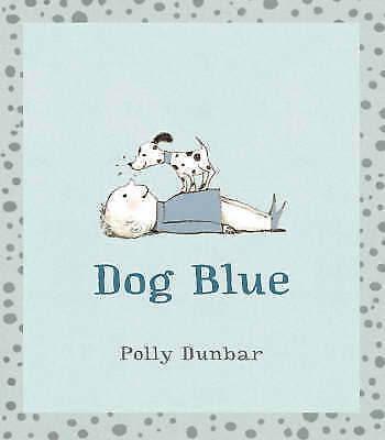 Dog Blue, Dunbar, Polly, Very Good Book