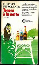 TENERA E' LA NOTTE - SCOTT FITZGERALD - MONDADORI 1972