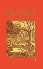 General History of the Caribbean--UNESCO Vol. 2 : New Societies - The...