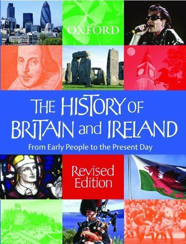 The History of Britain and Ireland-Prof Kenneth Morgan, Mike Corbishley, John G