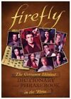 Firefly: The Gorramn Shiniest Dictionary and Phrasebook in the 'Verse by Monica Valentinelli (Hardback, 2016)