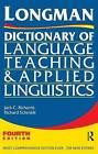 Longman Dictionary of Language Teaching and Applied Linguistics by Jack C. Richards, Richard W. Schmidt (Hardback, 2014)