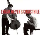 Edgar Meyer & Chris Thile by Chris Thile/Edgar Meyer (CD, Sep-2008, Nonesuch (USA))
