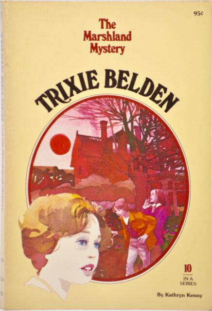 1977 Golden Press - Trixie Belden & The Marshland Mystery #10 - By Kathryn Kenny
