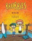 Brubbies: The Big One by Associate Professor of Philosophy James Allen, Lisa Allen (Hardback, 2015)