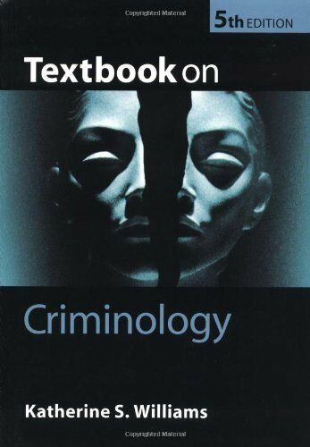Textbook on Criminology By Katherine S Williams. 9780199264407