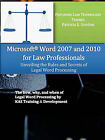 Microsoft Word 2007 and 2010 for Law Professionals: Unveiling the Rules and Secrets of Legal Word Processing by Patricia E. Gordon, KAS Training & Development (Paperback, 2009)