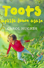 Toots Upside Down Again by Carol Hughes (Paperback, 1998)