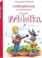 Gitarre Noten Schule : FRIDOLIN LIEDBEGLEITUNG (Teschner)