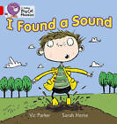 I Found a Sound: Band 02B/Red B by Vic Parker (Paperback, 2011)