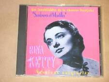 CD RARE / RINA KETTY / LES INOUBLIABLES DE LA CHANSON FRANCAISE / TRES BON ETAT