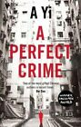 A Perfect Crime by A Yi (Hardback, 2015)
