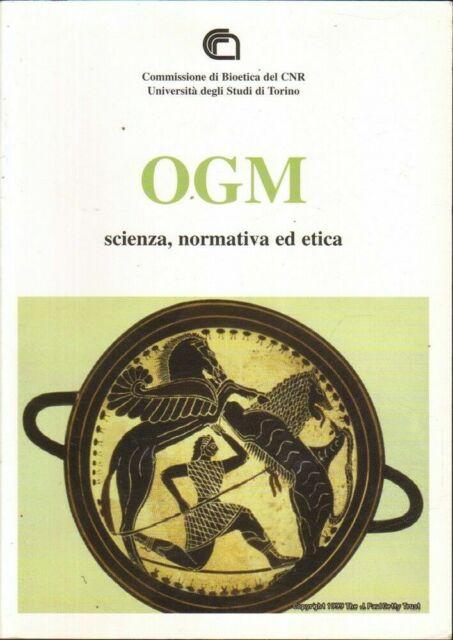 OGM SCIENZA NORMATIVA ED ETICA di R. Azzaro Pulvirenti ed. CNR