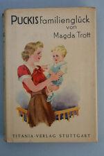 Magda Trott - Puckis Familienglück