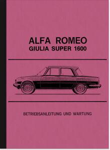 Alfa-Romeo-Giulia-Super-1600-Bedienungsanleitung-Betriebsanleitung-Handbuch