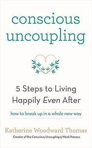 Conscious-Uncoupling-The-5-Steps-to-Living-Happily-Even-After-ExLibrary
