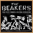Four Steps Toward A Cultural Revol. von The Beakers (2004)