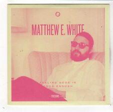 (FY474) Matthew E White, Feeling Good is Good Enough - 2015 DJ CD