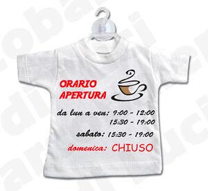 MINI T-SHIRT cartello ORARIO APERTURA negozio BAR ...