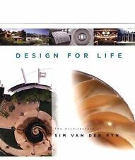 Design For Life: The Architecture of Sim Van der Ryn