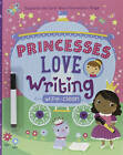 Princesses Love Writing: Supports the Early Years Foundation Stage by Emily Stead (Mixed media product, 2016)