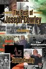 The Best of Joseph Cowley 9780595420537 Paperback