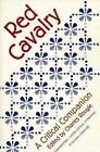 Red Cavalry: A Critical Companion by Northwestern University Press (Paperback, 1996)