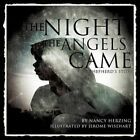 The Night the Angels Came by Nancy Herzing (Paperback / softback, 2012)