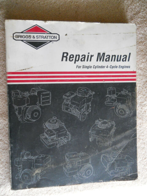 Briggs & Stratton Service Repair Manual for Single Cylinder 4-Cycle Engines