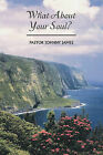 What About Your Soul? by PASTOR JOHNNY JAMES (Paperback, 2010)