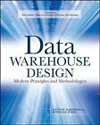 Data Warehouse Design: Modern Principles and Methodologies by Mattaeo Golfarelli, Stefano Rizzi (Paperback, 2009)