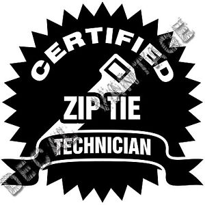 Certified-Ziptie-Technician-Seal-Vinyl-Sticker-Decal-Choose-Size-amp-Color