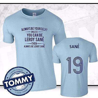 free shipping 2f012 4b733 Man City Always Be... Leroy Sane T-Shirt Sane Man City Football T Shirt    eBay