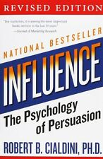 Influence: The Psychology of Persuasion, Revised Edition by Robert B. Cialdini,