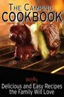 The Camping Cookbook: Delicious and Mostly Easy Recipes the Family Will Love by Jennie Davis (Paperback / softback, 2013)