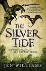The Silver Tide by Jen Williams (Paperback, 2016)