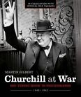 Churchill at War: His  Finest Hour  in Photographs by Martin Gilbert (Hardback, 2014)