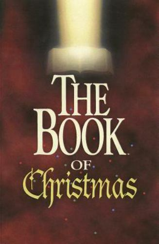 The Book of Christmas by Tyndale House Publishers Staff